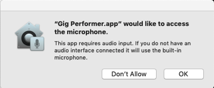 Gig Performer.app would like to access the microphone. Allow it.
